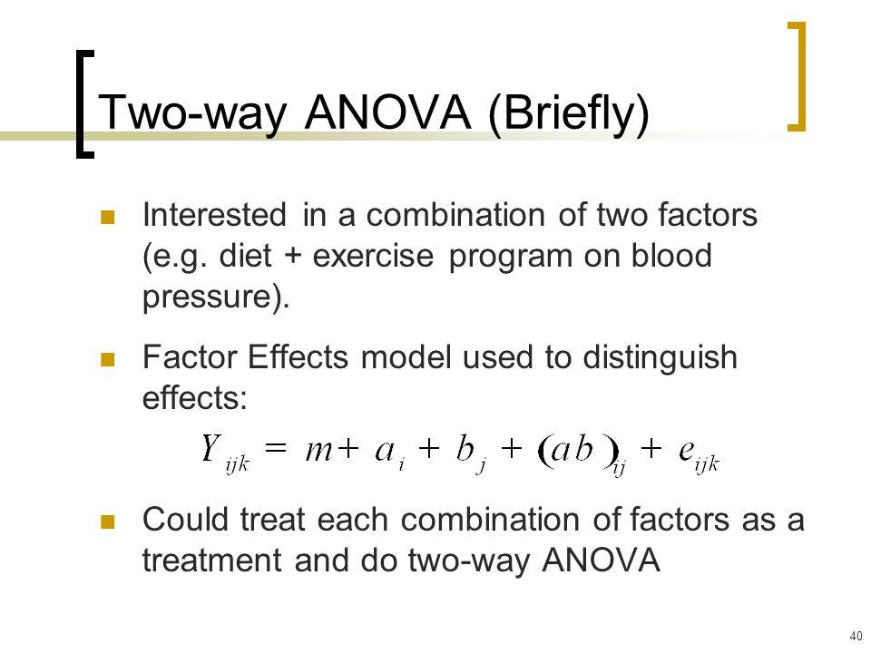 Two-way ANOVA (Briefly)