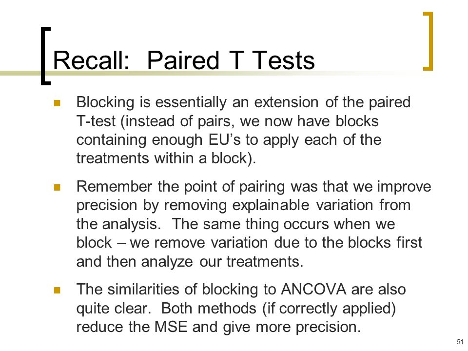 Recall: Paired T Tests