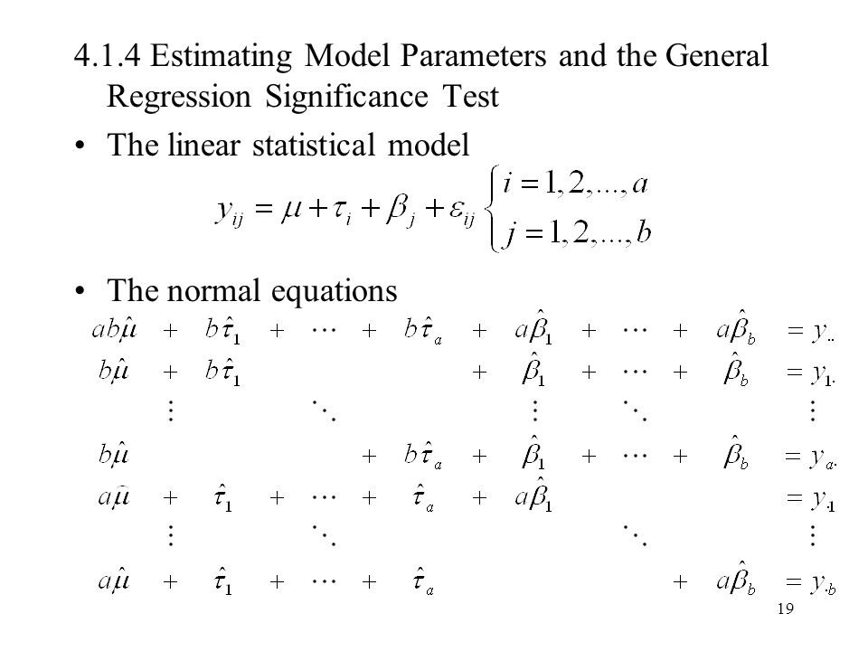 4.1.4 Estimating Model Parameters and the General Regression Significance Test