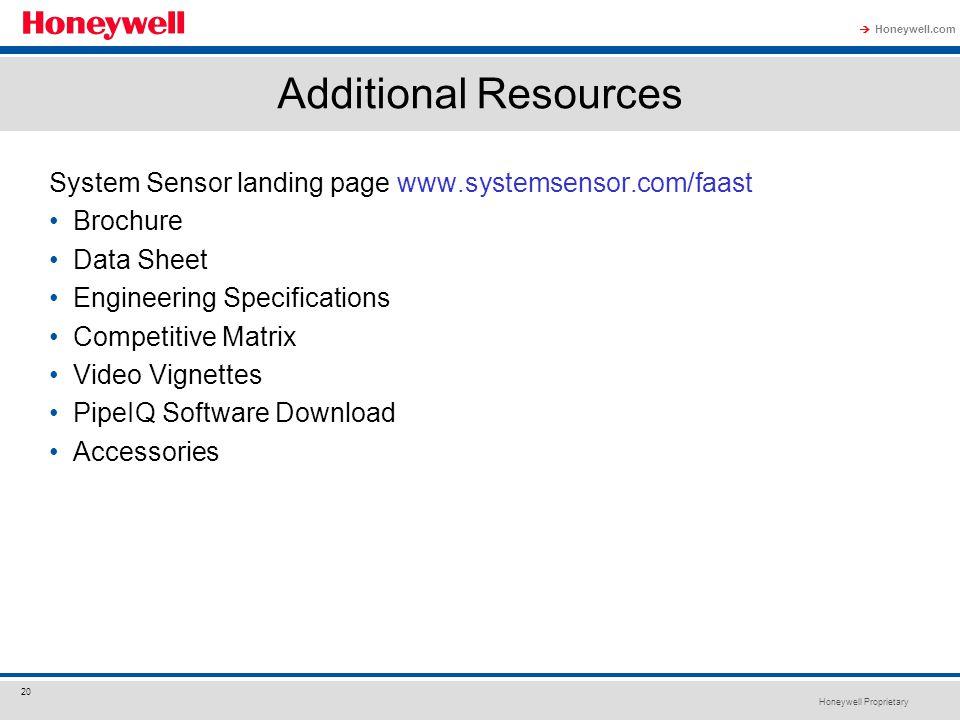 Additional Resources System Sensor landing page www.systemsensor.com/faast. Brochure. Data Sheet.
