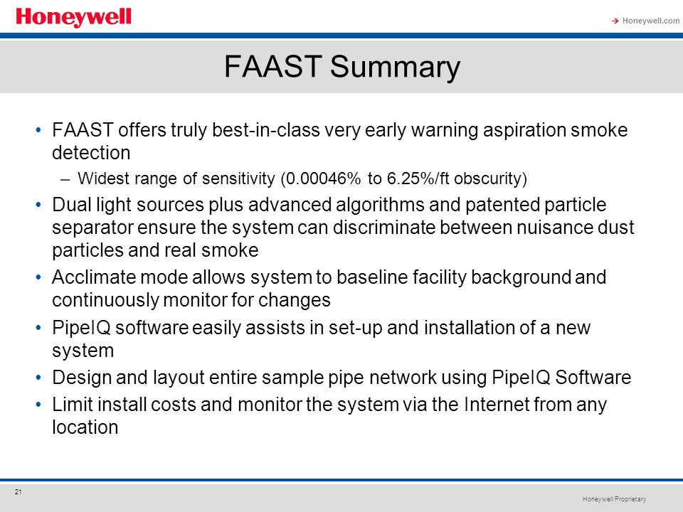 FAAST Summary FAAST offers truly best-in-class very early warning aspiration smoke detection.