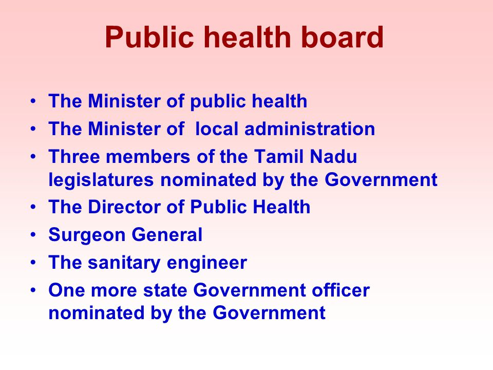 Public health board The Minister of public health