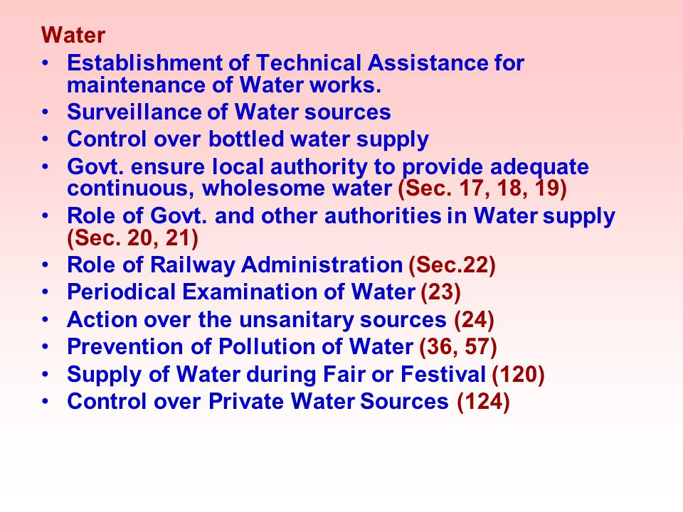 Water Establishment of Technical Assistance for maintenance of Water works. Surveillance of Water sources.