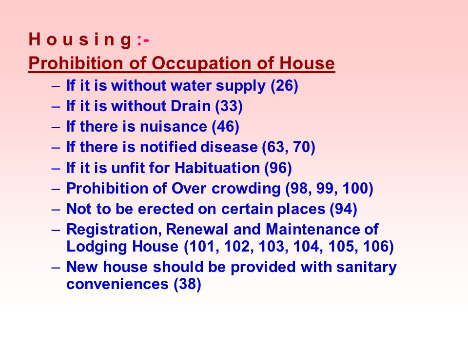 Prohibition of Occupation of House