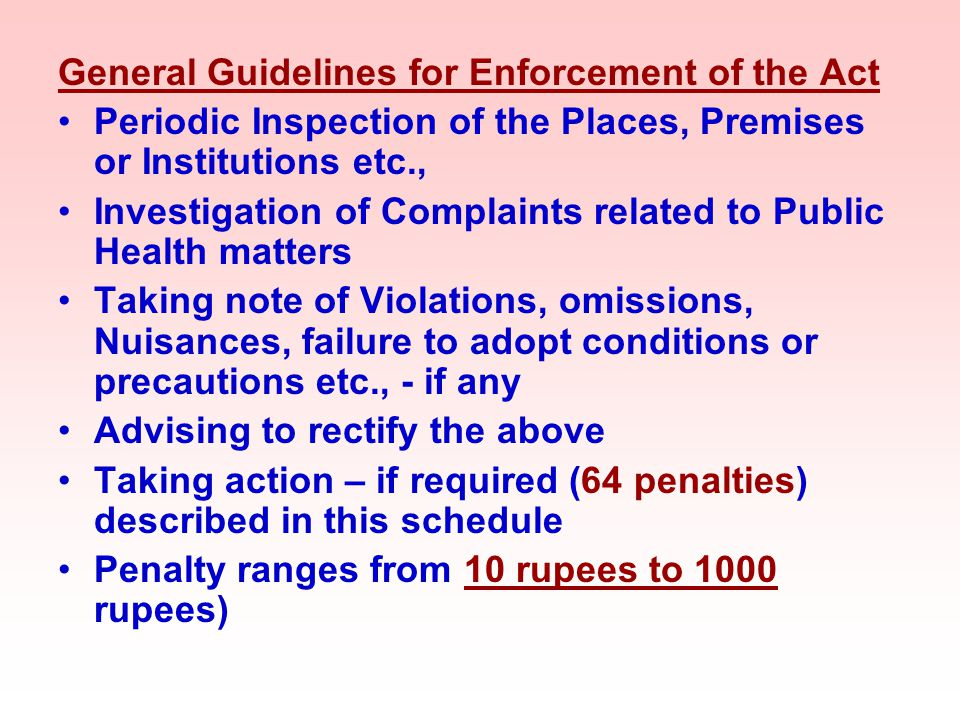 General Guidelines for Enforcement of the Act