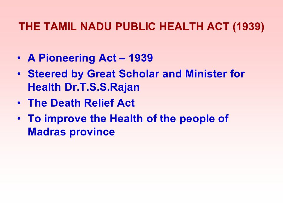 THE TAMIL NADU PUBLIC HEALTH ACT (1939)