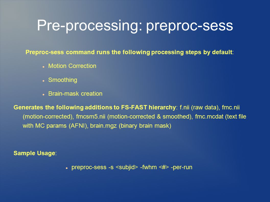 Pre-processing: preproc-sess