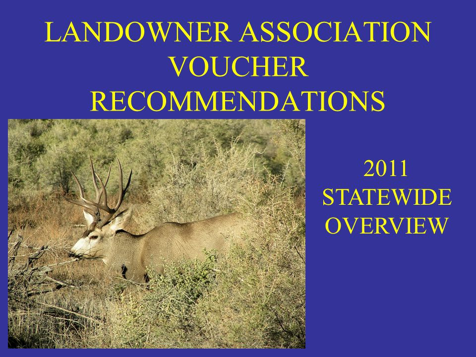 LANDOWNER ASSOCIATION VOUCHER RECOMMENDATIONS