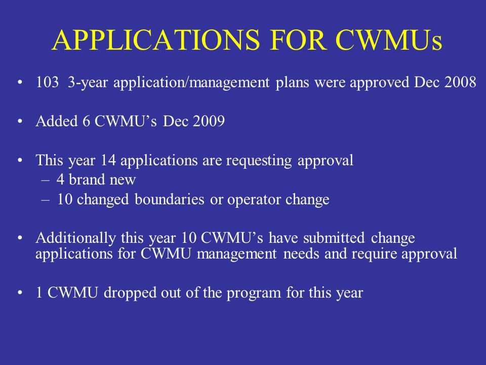 APPLICATIONS FOR CWMUs