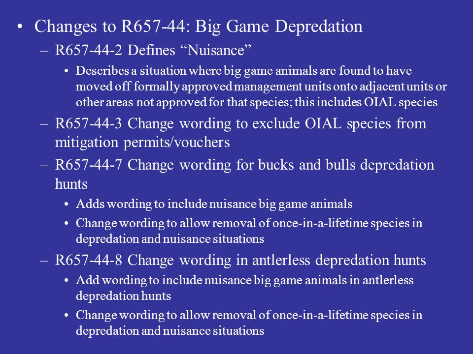 Changes to R657-44: Big Game Depredation