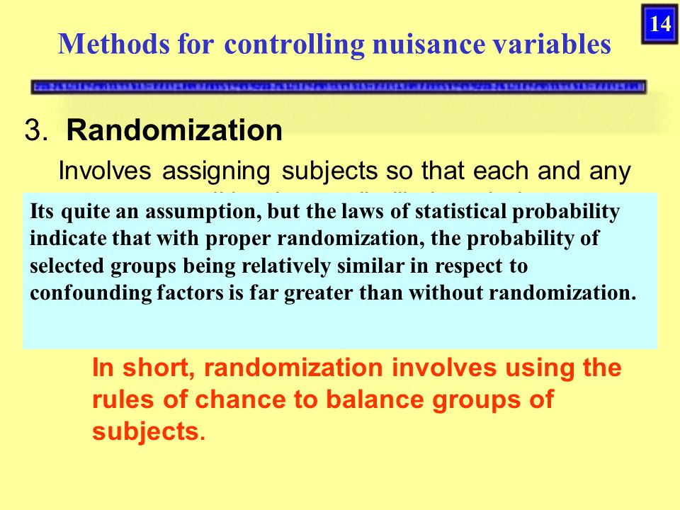 Methods for controlling nuisance variables