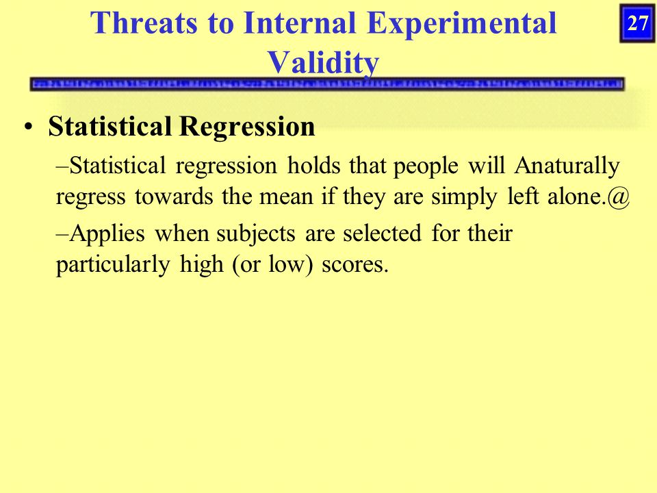 Threats to Internal Experimental Validity