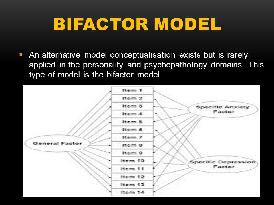 BIFACTOR MODEL