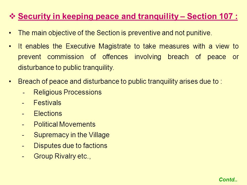 Security in keeping peace and tranquility – Section 107 :