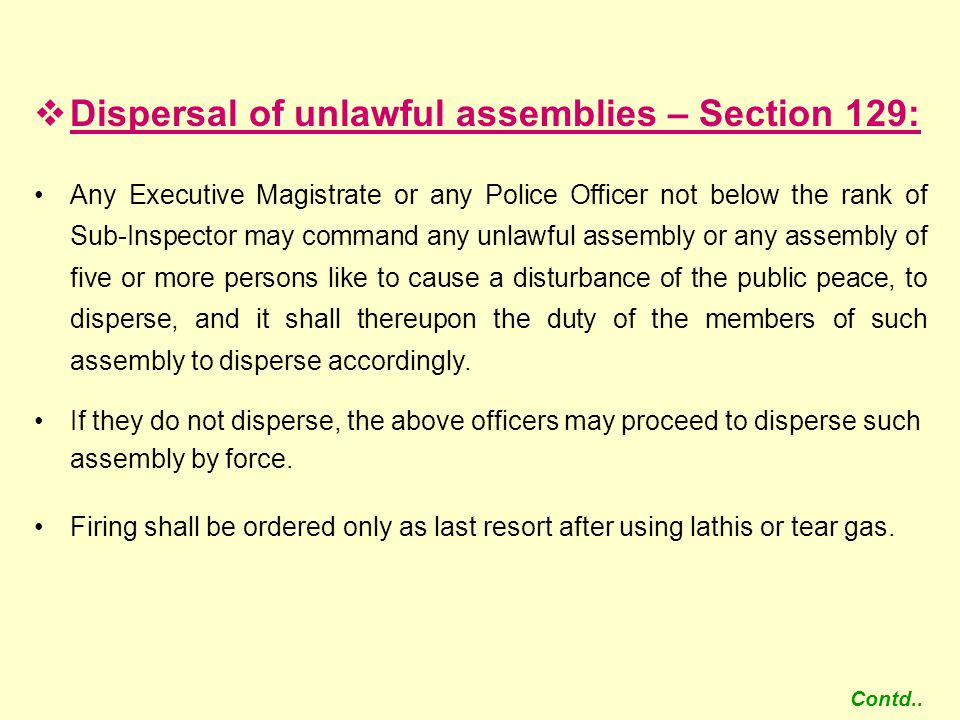 Dispersal of unlawful assemblies – Section 129: