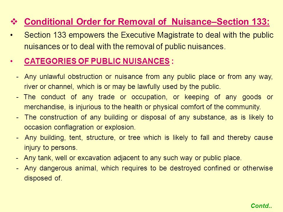 Conditional Order for Removal of Nuisance–Section 133: