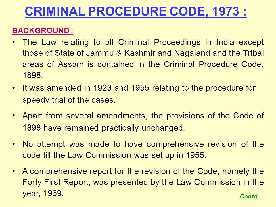 CRIMINAL PROCEDURE CODE, 1973 :