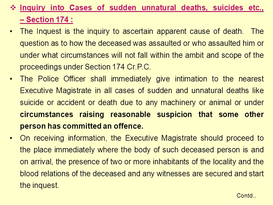 Inquiry into Cases of sudden unnatural deaths, suicides etc