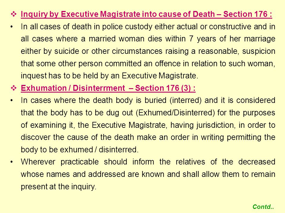 Inquiry by Executive Magistrate into cause of Death – Section 176 :