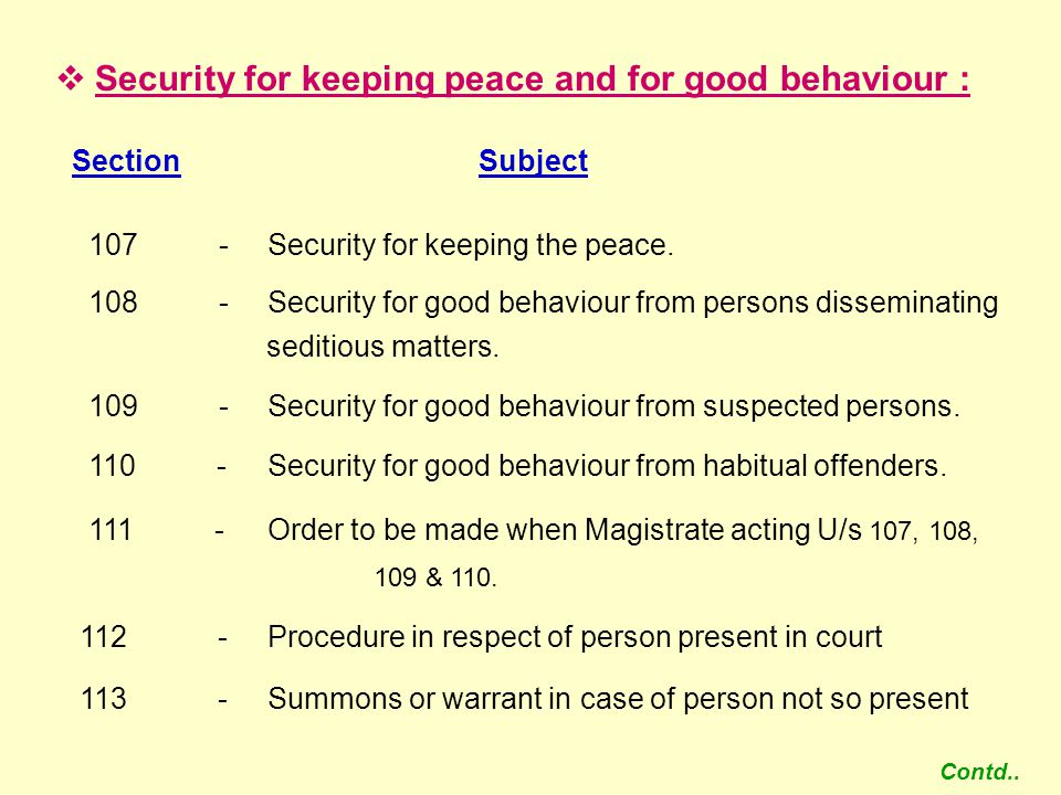 Security for keeping peace and for good behaviour :