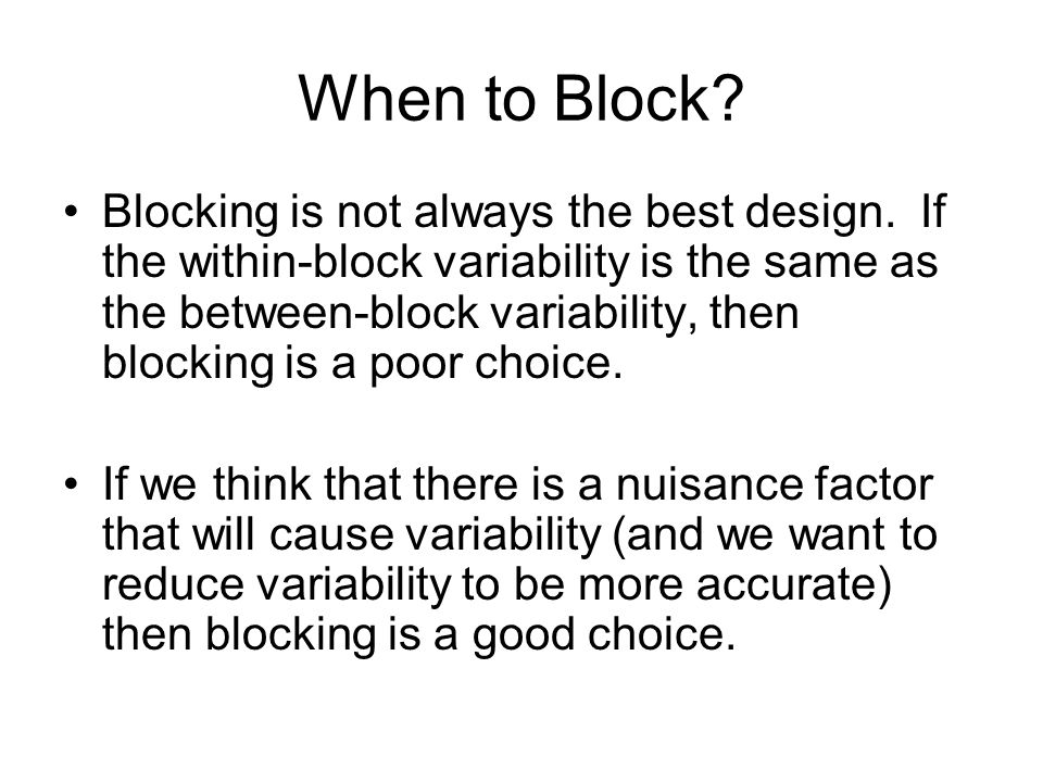 When to Block