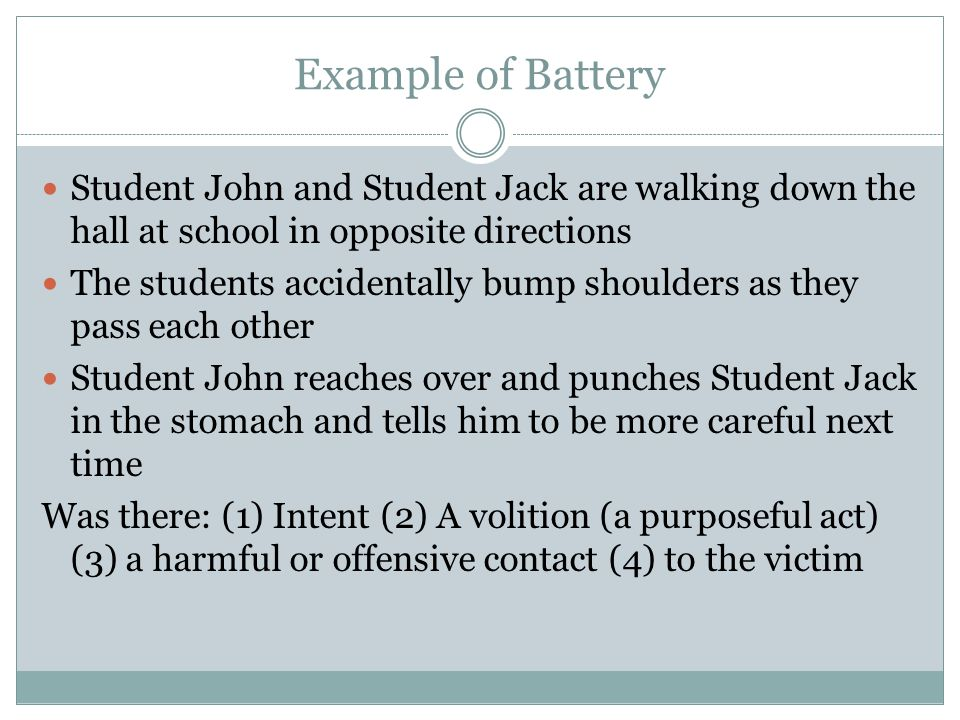 Example of Battery Student John and Student Jack are walking down the hall at school in opposite directions.