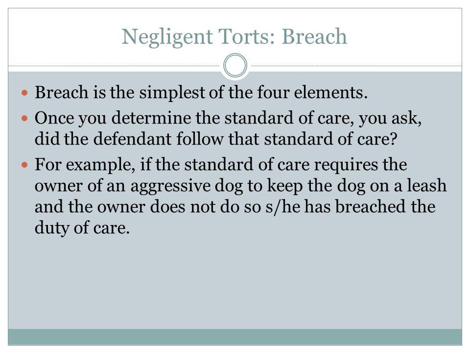 Negligent Torts: Breach