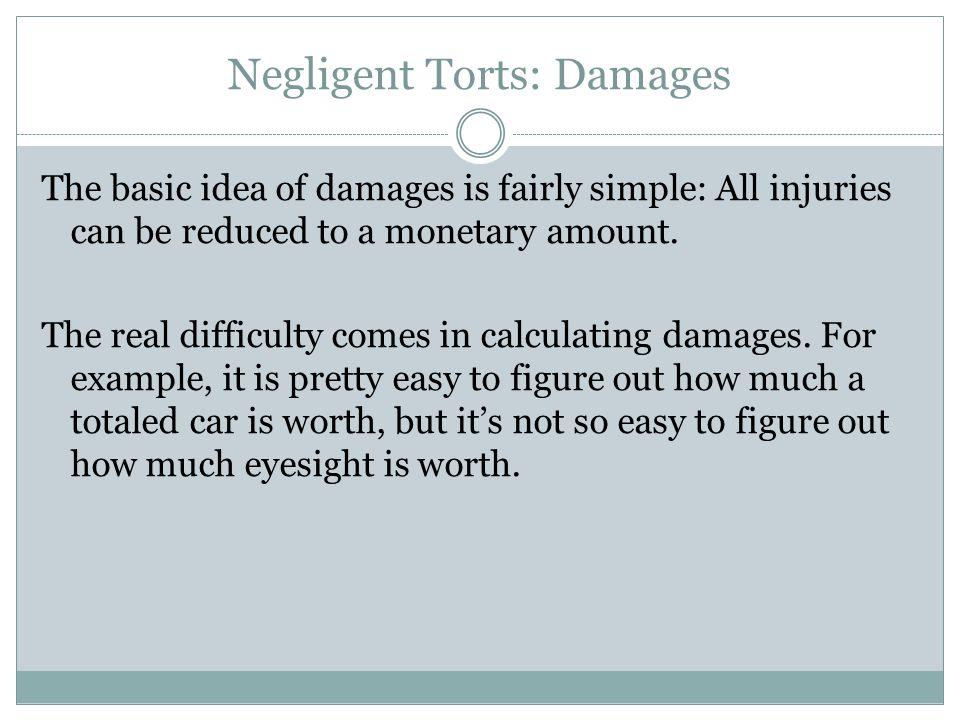 Negligent Torts: Damages