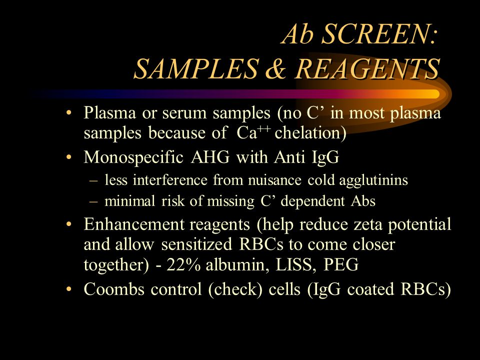 Ab SCREEN: SAMPLES & REAGENTS