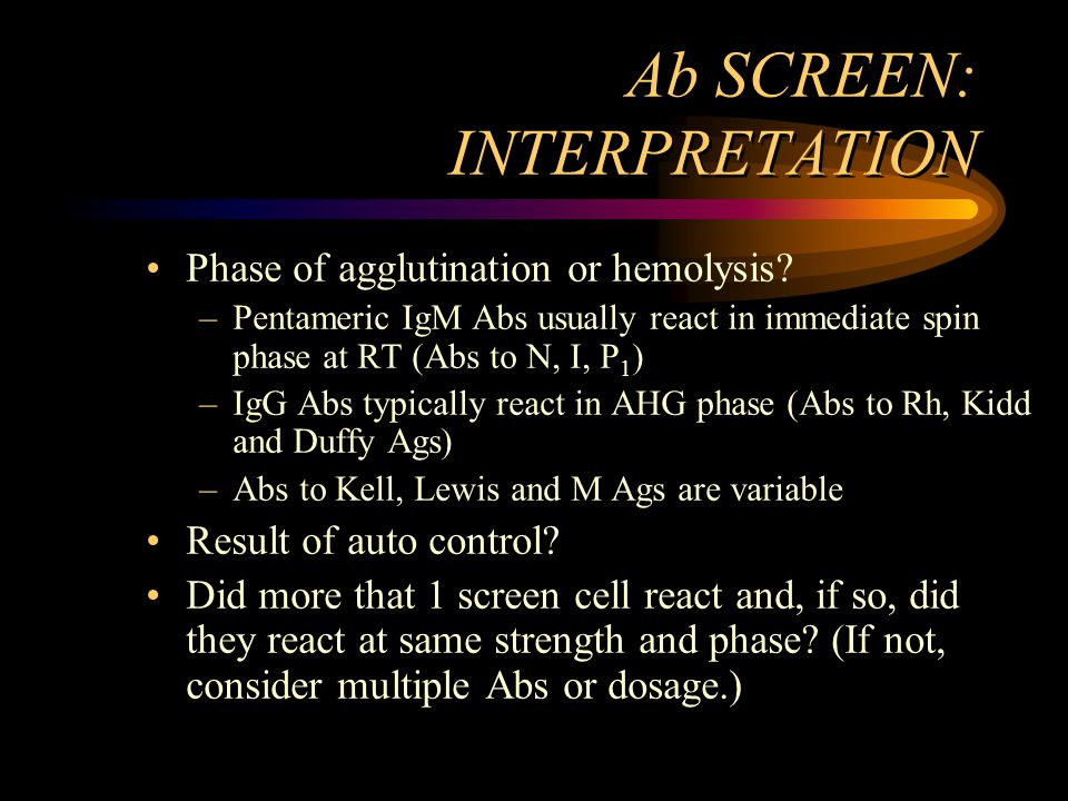 Ab SCREEN: INTERPRETATION
