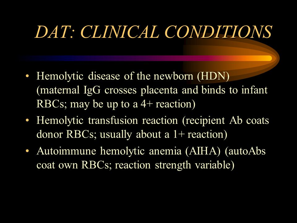 DAT: CLINICAL CONDITIONS