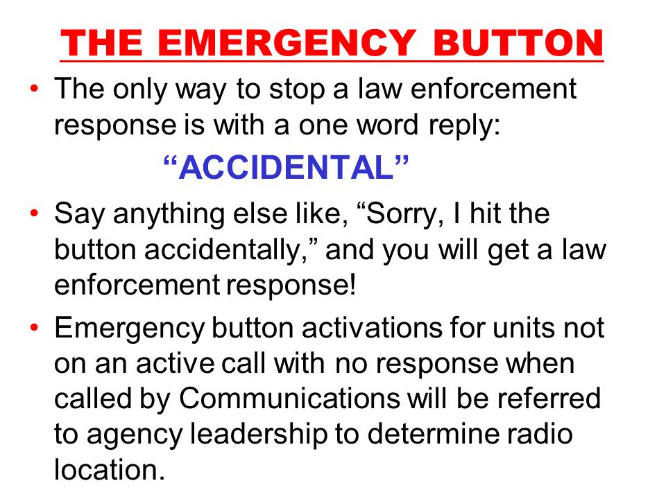 THE EMERGENCY BUTTON ACCIDENTAL