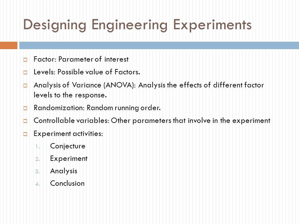 Designing Engineering Experiments