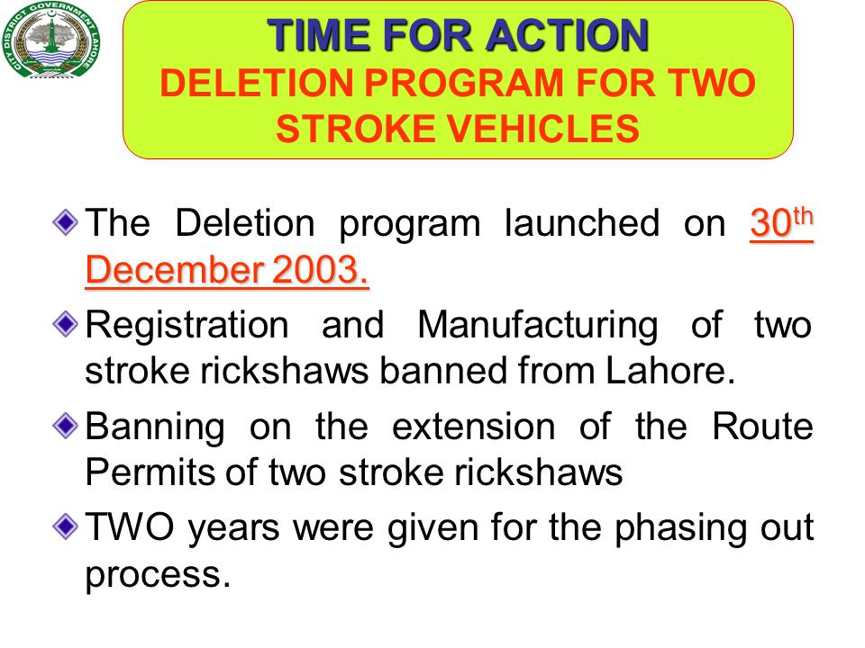 TIME FOR ACTION DELETION PROGRAM FOR TWO STROKE VEHICLES