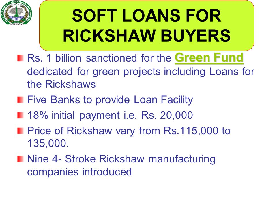 SOFT LOANS FOR RICKSHAW BUYERS