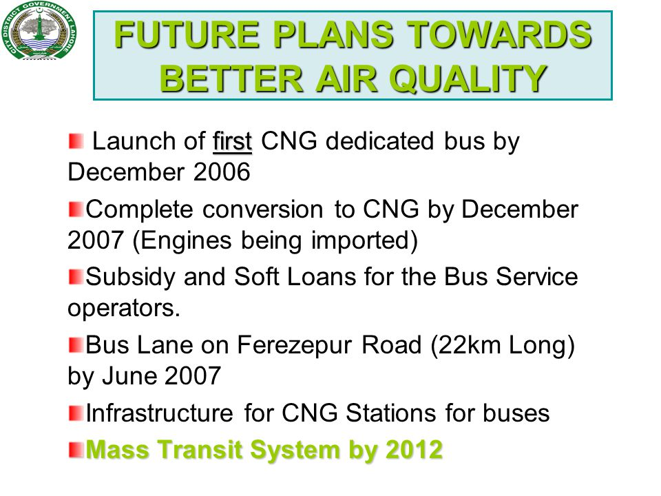 FUTURE PLANS TOWARDS BETTER AIR QUALITY