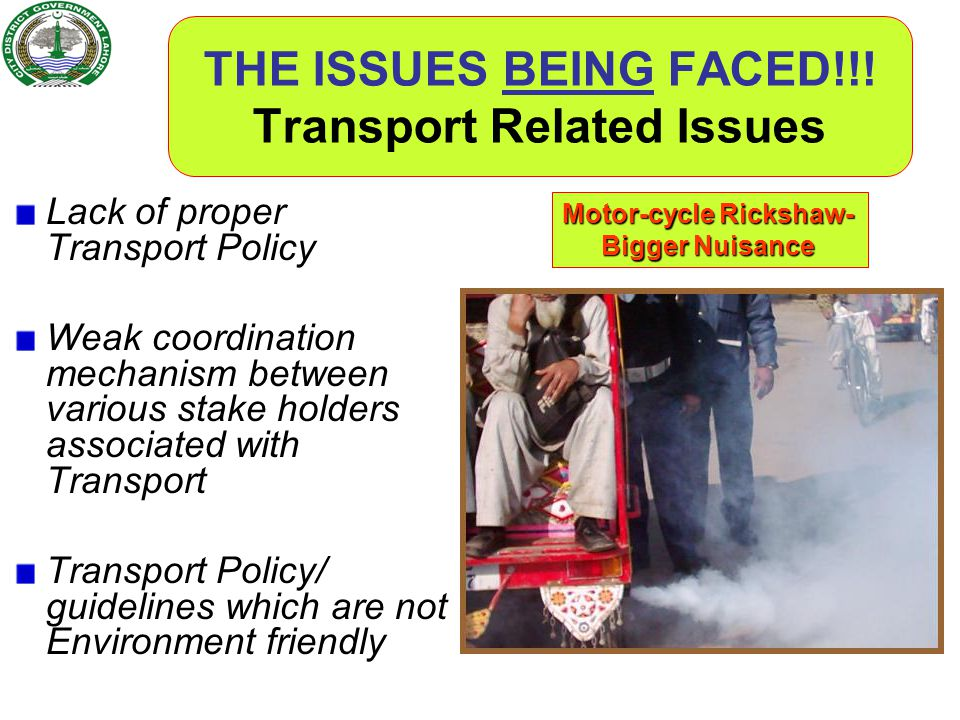 THE ISSUES BEING FACED!!! Transport Related Issues