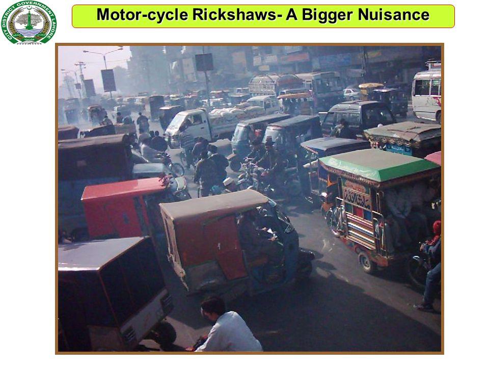 Motor-cycle Rickshaws- A Bigger Nuisance