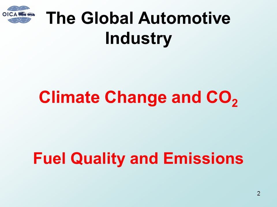 The Global Automotive Industry Climate Change and CO2 Fuel Quality and Emissions
