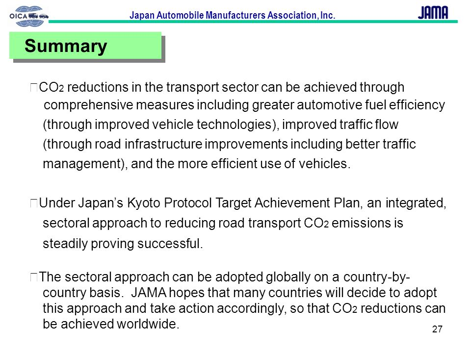 Summary★CO2 reductions in the transport sector can be achieved through.