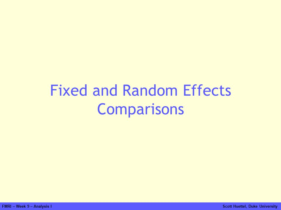 Fixed and Random Effects Comparisons