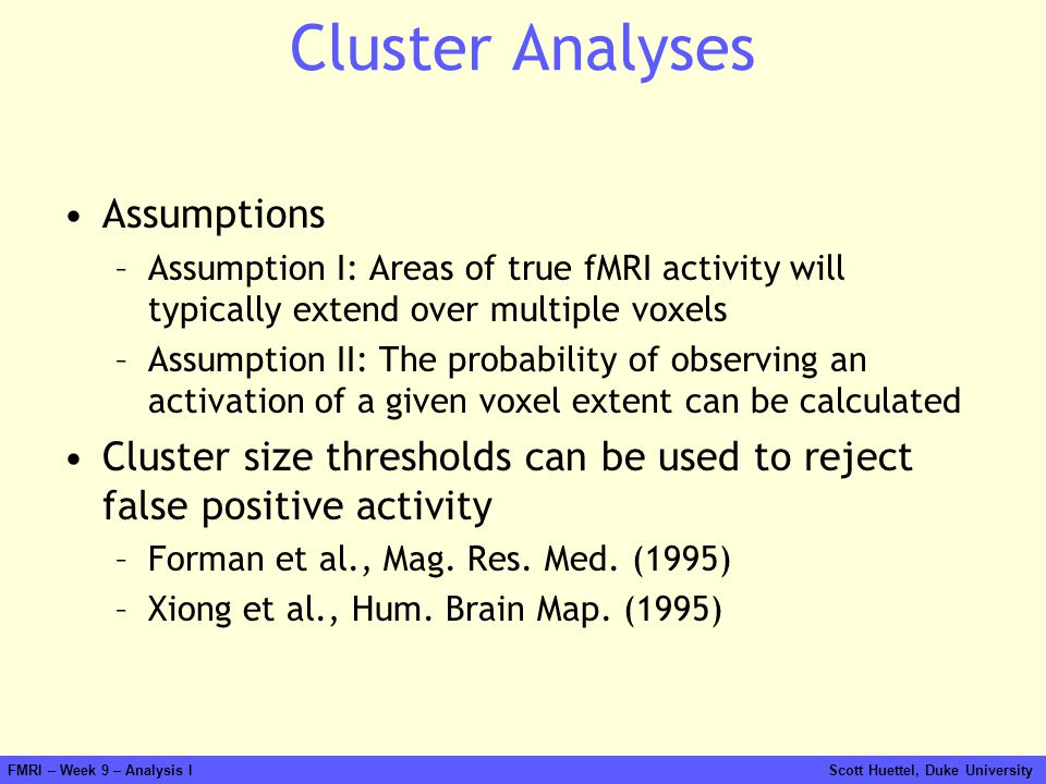 Cluster Analyses Assumptions