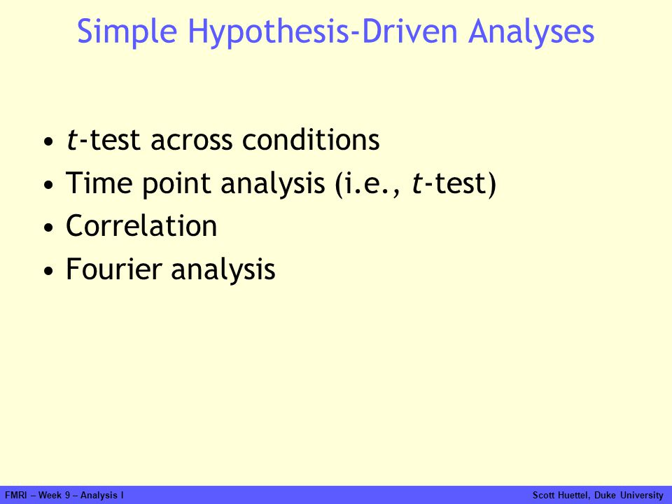 Simple Hypothesis-Driven Analyses