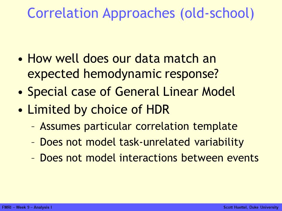 Correlation Approaches (old-school)