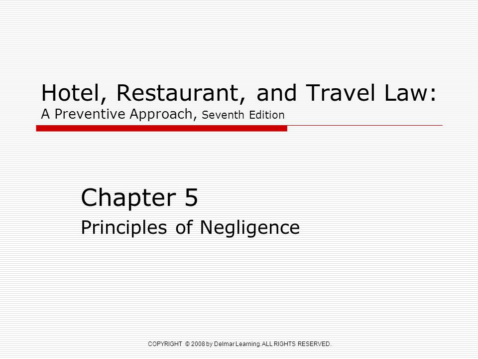 Chapter 5 Principles of Negligence