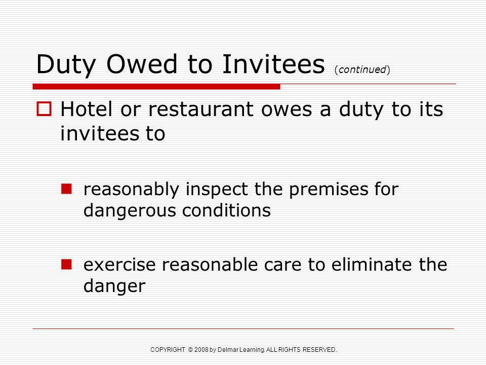 Duty Owed to Invitees (continued)