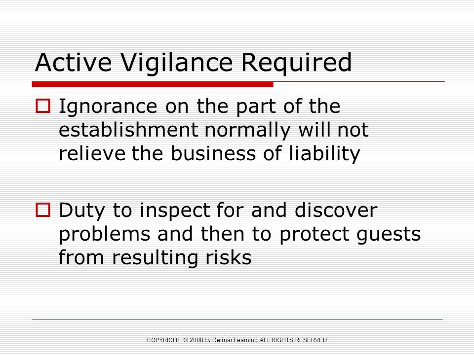 Active Vigilance Required