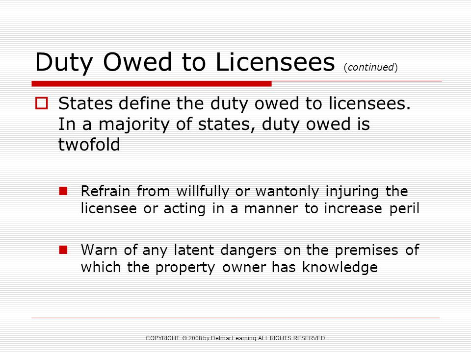 Duty Owed to Licensees (continued)