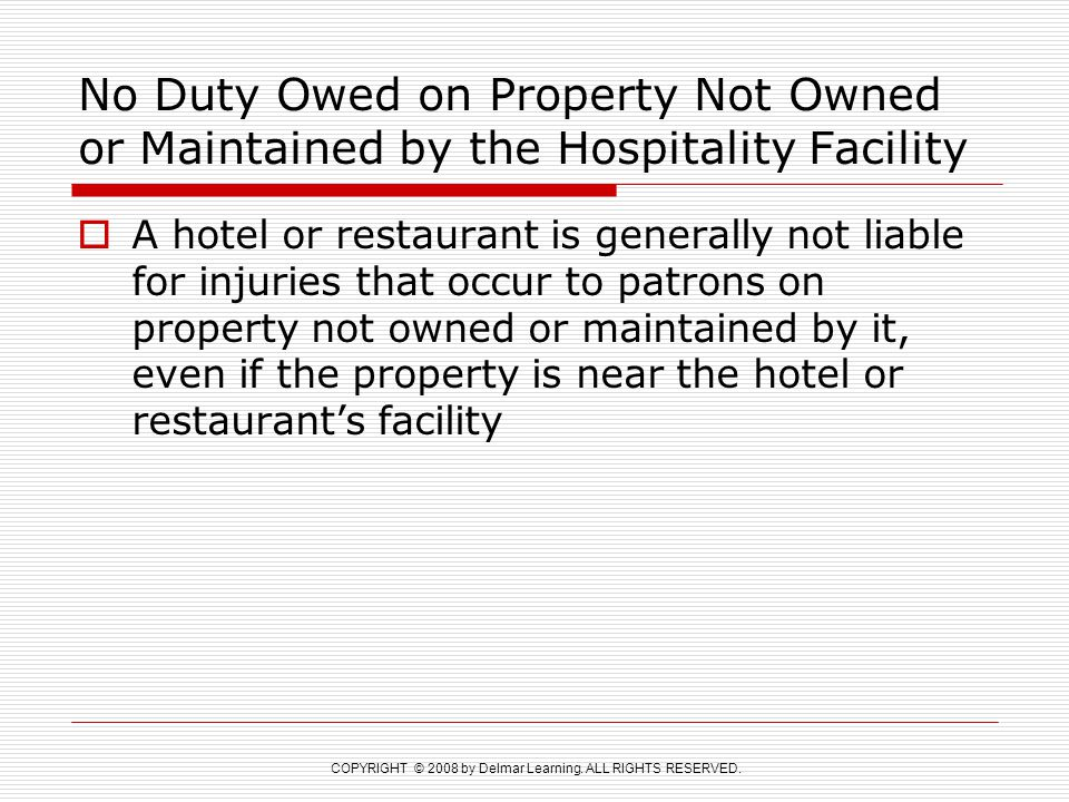 No Duty Owed on Property Not Owned or Maintained by the Hospitality Facility