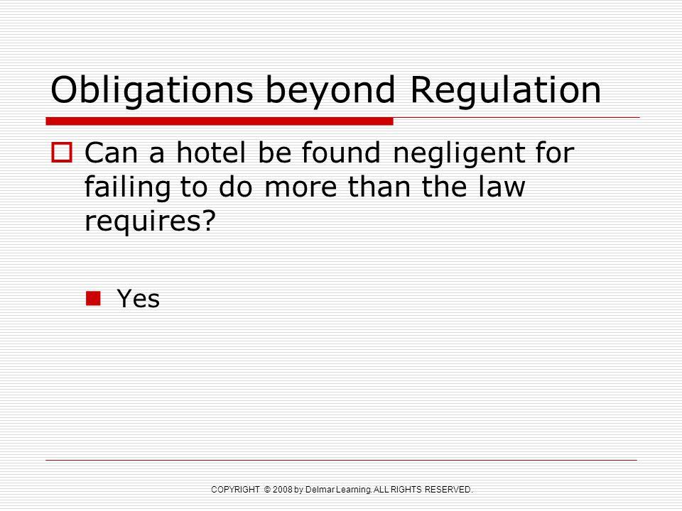 Obligations beyond Regulation